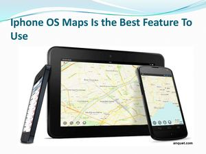 Iphone Os Maps Is The Best Feature To Use