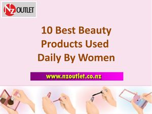 10 Best Beauty Products Used Daily by Women