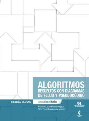 Calamo algoritmos resueltos con diagramas de flujo y pseudocdigo algoritmos resueltos con diagramas de flujo y pseudocdigo ccuart Image collections