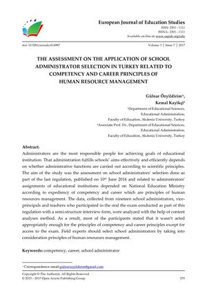 THE ASSESSMENT ON THE APPLICATION OF SCHOOL ADMINISTRATORS SELECTION IN TURKEY RELATED TO COMPETENCY AND CAREER PRINCIPLES OF  HUMAN RESOURCE MANAGEMENT
