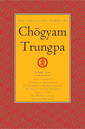 Collected Works Of Chogyam Trungpa, Vol 9_HC