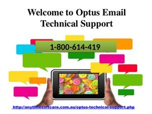 Avail Accurate Solution at 1-800-614-419 Optus Email Technical Support