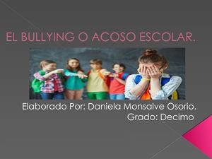 El Bullying O Acoso Escolar Daniela Monsalve