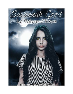 Savannah Good, Le Voleur D'âmes