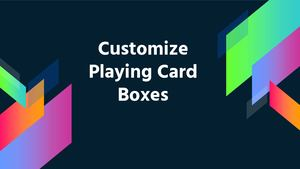 Customize Playing Card Boxes