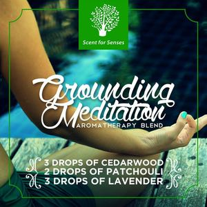 Try The Grounding Meditation Aromatherapy Blend Get Your Scents At Scent For Senses93869 93869