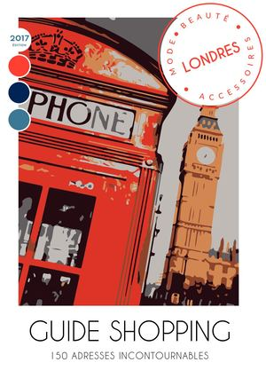 Guide Shopping Londres Edition 2017 (Extrait)