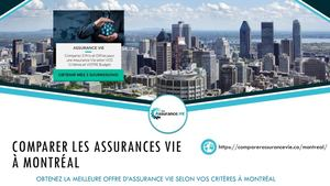 comparer assurance vie montreal, trouver assurance vie montreal, meilleure assurance vie montreal, soumissions assurance vie montreal, prix assurance vie montreal, choisir assurance vie montreal, comparateur assurance vie montreal, assurance temporaire mo