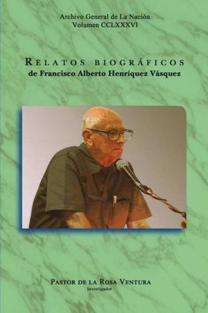 Calaméo - Relatos Biograficos De Francisco Alberto Henriquez Vasquez 52400a76e8e