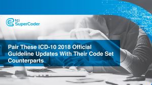 Pair These Icd 10 2018 Official Guideline Updates With Their Code Set Co