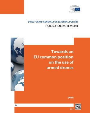 Towards an EU common position on the use of armed drones