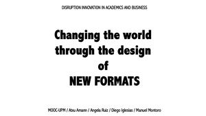 Changing The World Through Of NEW FORMATS II Francisco Javier Cervigon Ruckauer