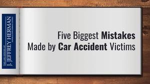 Five Biggest Mistakes Made By Car Accident Victims