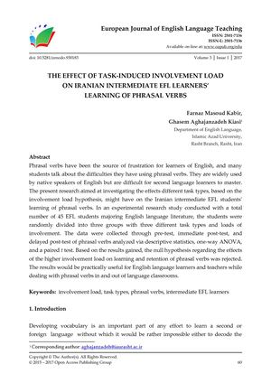 THE EFFECT OF TASK-INDUCED INVOLVEMENT LOAD  ON IRANIAN INTERMEDIATE EFL LEARNERS'  LEARNING OF PHRASAL VERBS