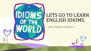LETS GO TO LEARN ENGLISH IDIOMS.