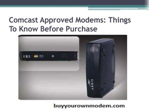 Comcast Approved Modems Things To Know Before Purchase