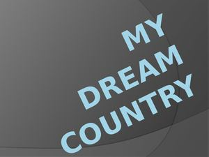 My Dream Country