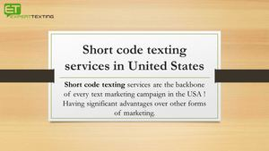 Short Code Texting Services In United States