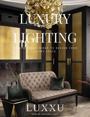 Modern Collections to Design your Living Space - Luxury Lighting