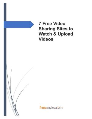 7 Free Video Sharing Sites To Watch