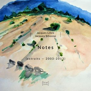 Notes - Jacques Lèbre & Jacques Bibonne