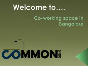 Co working space in Bangalore