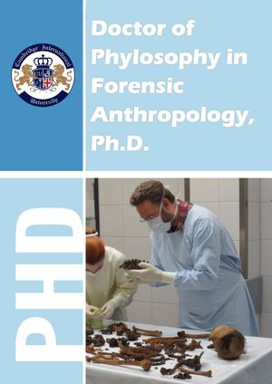 Doctor of Philosophy in Forensic Anthropology