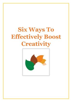 Eight Ways To Effectively Boost Creativity