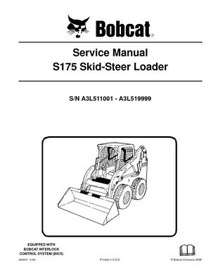 Calaméo - BOBCAT S175 SKID STEER LOADER Service Repair Manual SN