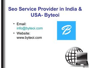 Byteoi- Seo Service Provider in India & USA