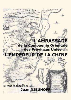 Nieuhoff, Jean   L ambassade de la Compagnie Orientale des Provinces Unies  vers l 4895661b730