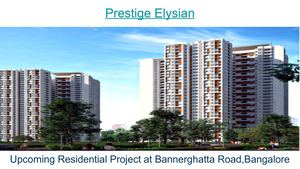 Prestige Elysian | Apartments | Bannerghatta Road | Prelaunch Project at Bangalore