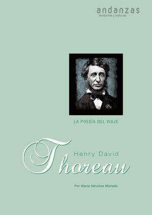 Henry David Thoreau Andanzas