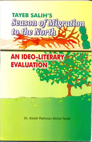 Tayeb Salih's Season Of Migration To The North: An Ideo Literary Evaluation