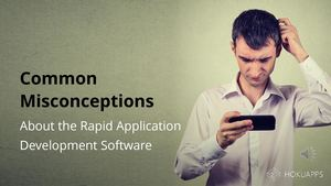 Common Misconceptions About The Rapid Application Developme