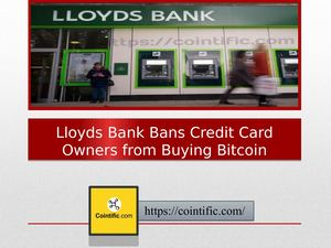 Lloyds Bank Bans Credit Card Owners from Buying Bitcoin | Cointific.com
