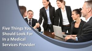 Kim Von Martin - Things to Consider while Seeking Help of a Medical Services Provider