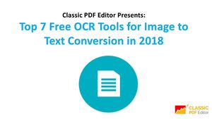 Classic PDF Editor Presents Top 7 Free OCR Tools of 2018