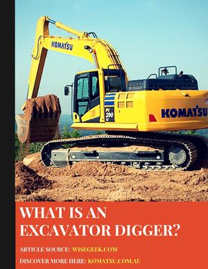 What Is an Excavator Digger?