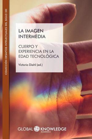 Calaméo La Imagen Intermedia Cuerpo Y Experiencia En La