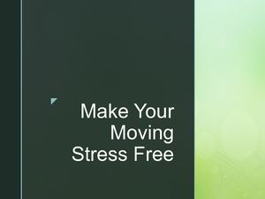 Make Your Moving Stress Free