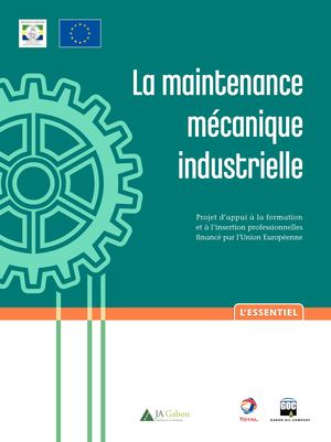 La Maintenance Mécanique Industrielle