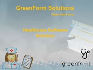 Healthcare Software Solution - Green Form Software