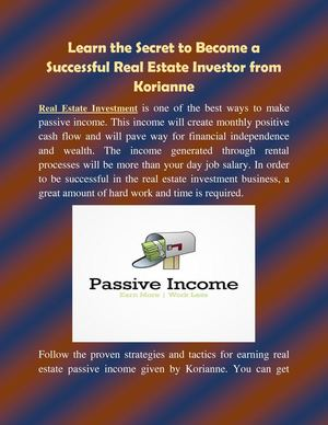 Learn The Secret To Become A Successful Real Estate Investor From Korianne