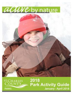 St. Charles County Parks Activity Guide 2018 January - April