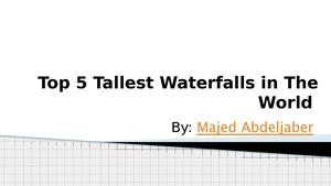Tallest Waterfall In The World By Majed Abdeljaber Attorney