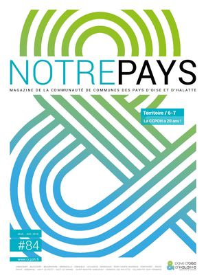 Magazine Notre Pays n° 84 - CCPOH Mars/Avril 2018