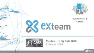 Slides MEET UP BIG DATA EXTEAM