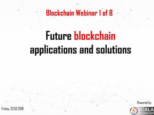 Future Blockchain Applications And Solutions