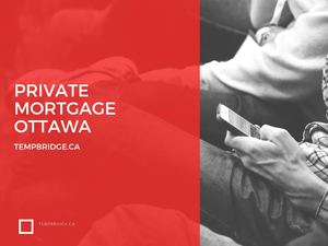 Private Mortgage Ottawa